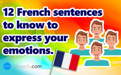 12 French sentences to know to express your emotions