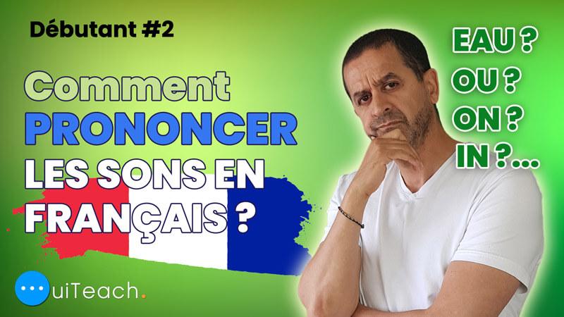 Prononciation des sons en français | Pronunciation of French sounds